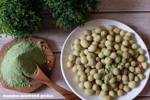 seaweed pedas makanan (lagi)